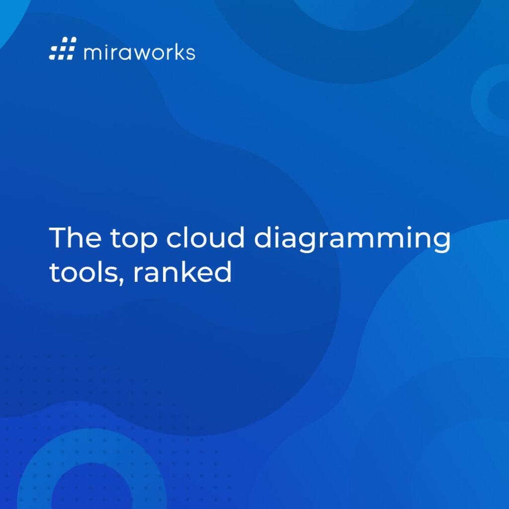 Top 10 cloud diagramming tools